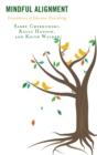 Image for Mindful alignment: foundations of educator flourishing
