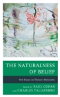 Image for The naturalness of belief  : new essays on theism's rationality