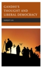 Image for Gandhi's thought and liberal democracy