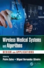 Image for Wireless medical systems and algorithms  : design and applications
