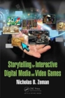 Image for Storytelling for interactive digital media and video games