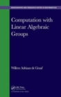 Image for Computation with linear algebraic groups