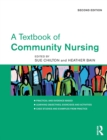 Image for A textbook of community nursing
