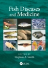 Image for Fish Diseases and Medicine