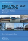 Image for Linear and integer optimization: theory and practice
