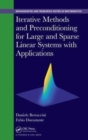 Image for Iterative methods and preconditioning for large and sparse linear systems with applications