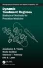 Image for Dynamic treatment regimes  : statistical methods for precision medicine