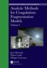 Image for Analytic methods for coagulation-fragmentation modelsVolume I