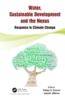 Image for Water, Sustainable Development and the Nexus: Response to Climate Change