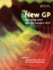 Image for The New GP: Changing Roles and the Modern NHS