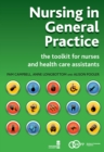 Image for Nursing in general practice: the toolkit for nurses and health care assistants