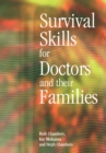 Image for Survival skills for doctors and their families