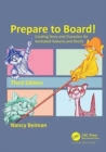 Image for Prepare to board!  : creating story and characters for animated features and shorts