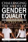 Image for Challenging the Myths of Gender Equality : Theology and Feminism