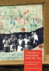 Image for A Travers La Normandie Martyre : Notes de Voyage Du 6 Juin Au 30 Aout 1944