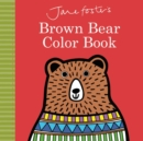 Image for Jane Foster's Brown Bear Color Book