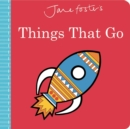 Image for Jane Foster's Things That Go