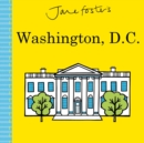 Image for Jane Foster's Cities: Washington, D.C.