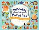 Image for Pancakes to Parathas : Breakfast Around the World
