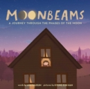Image for Moonbeams : A Lullaby of the Phases of the Moon