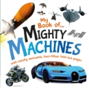 Image for My Book of Mighty Machines
