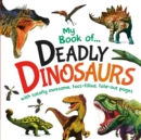 Image for My Book of Deadly Dinosaurs