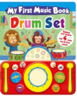 Image for My First Music Book: Drum Set (Sound Book)