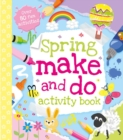 Image for Spring Make and Do Activity Book