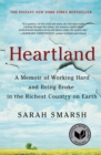 Image for Heartland : A Memoir of Working Hard and Being Broke in the Richest Country on Earth