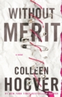 Image for Without merit  : a novel