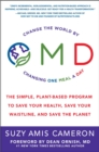 Image for OMD : The Simple, Plant-Based Program to Save Your Health, Save Your Waistline, and Save the Planet