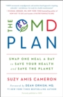 Image for The OMD Plan : Swap One Meal a Day to Save Your Health and Save the Planet