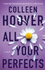 Image for All your perfects  : a novel