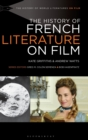 Image for The history of French literature on film
