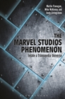 Image for The Marvel Studios phenomenon: inside a transmedia universe