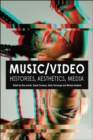 Image for Music/video  : histories, aesthetics, media