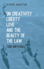 Image for On creativity, liberty, love and the beauty of the law