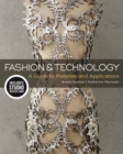 Image for Fashion and technology  : a guide to materials and applications