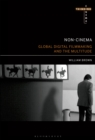 Image for Non-Cinema: Global Digital Film-making and the Multitude