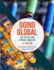 Image for Going Global : The Textile and Apparel Industry - Bundle Book + Studio Access Card