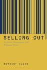 Image for Selling Out: Culture, Commerce and Popular Music