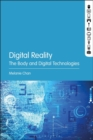 Image for Digital Reality : The Body and Digital Technologies