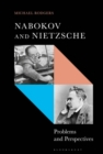 Image for Nabokov and Nietzsche  : problems and perspectives