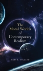 Image for The moral worlds of contemporary realism