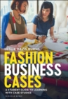 Image for Fashion business cases  : a student guide to learning with case studies