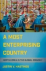Image for A most enterprising country  : North Korea in the global economy