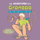 Image for The Adventures with Grandpa Series : Book 2: Locker Island