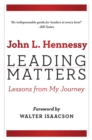 Image for Leading Matters : Lessons from My Journey