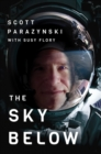 Image for The Sky Below : A True Story of Summits, Space, and Speed