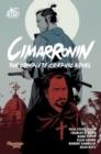 Image for Cimarronin  : the complete graphic novel